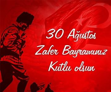 30 Ağustos Zafer Bayramınızı Kutlarız.