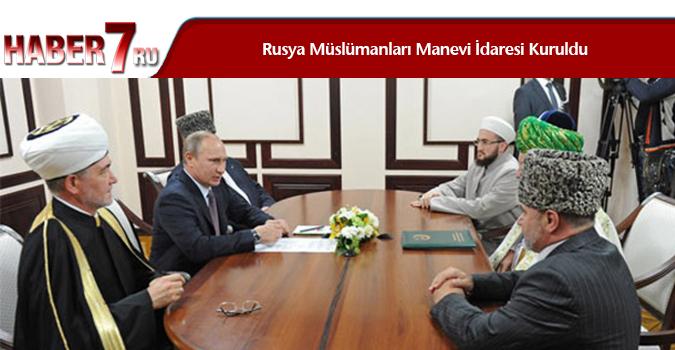 Rusya Müslümanları Manevi İdaresi Kuruldu