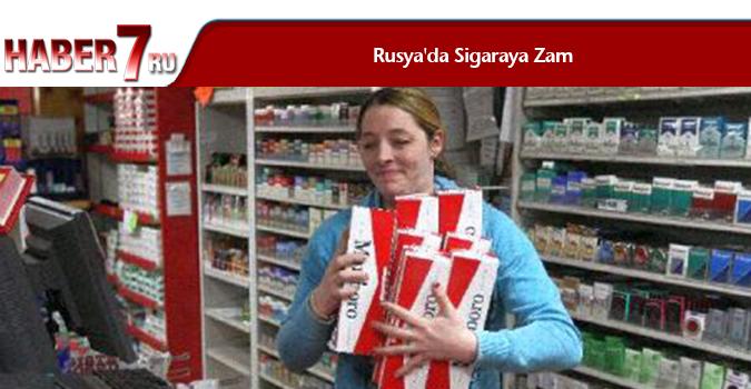 Rusya'da Sigaraya Zam